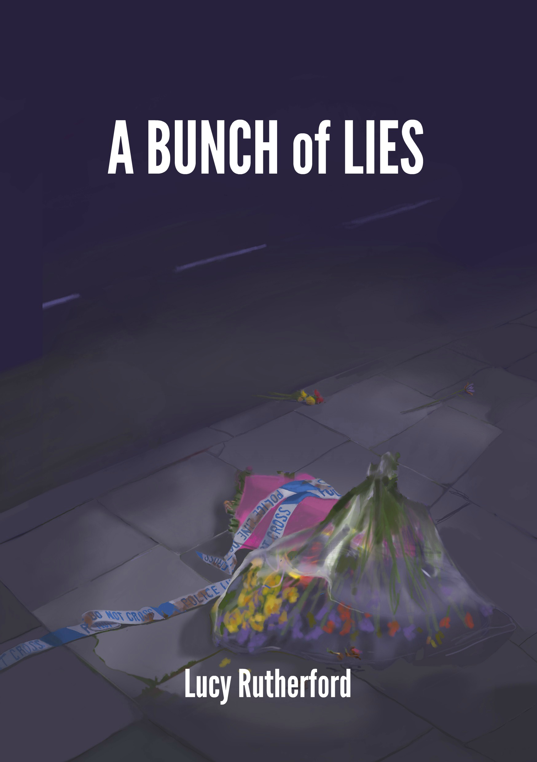 Jpg - A Bunch of Lies - extended Front Bookcover -